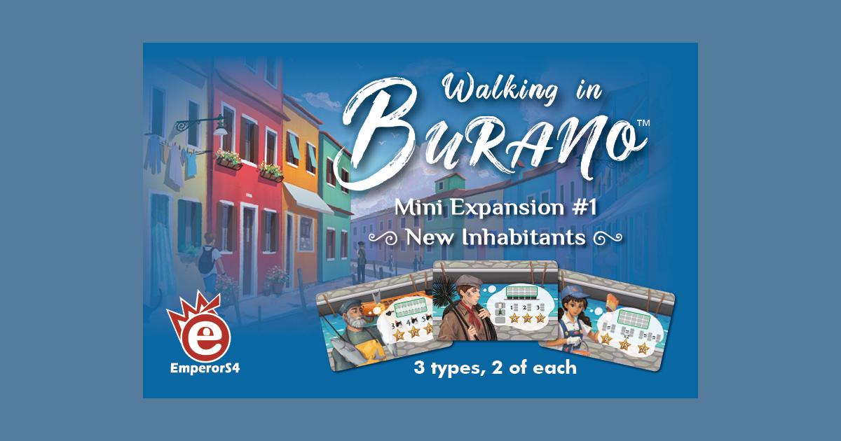 Walking in Burano: Mini Expansion 1 – New Inhabitants