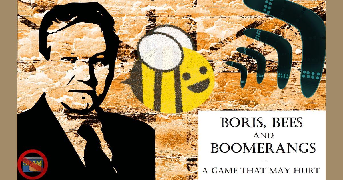 Boris, Bees and Boomerangs