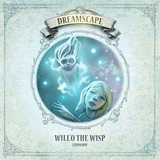 Dreamscape: Will'O the Wisp