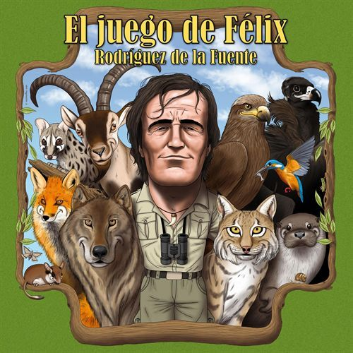 El juego de Félix Rodríguez de la Fuente