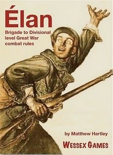 Élan: Brigade to Divisional level Great War combat rules