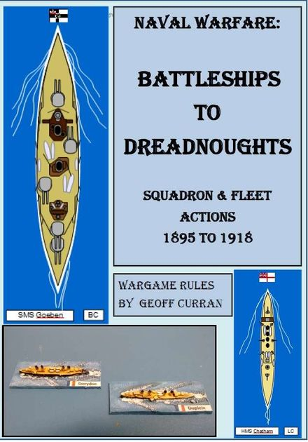 Naval Warfare: Battleships to Dreadnoughts – Squadron & Fleet Action 1895 to 1920