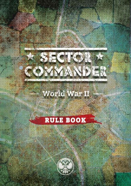 Sector Commander: World War II – Rule Book