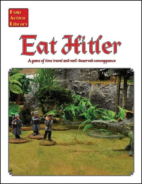 Eat Hitler: A game of time travel and well-deserved comeuppance