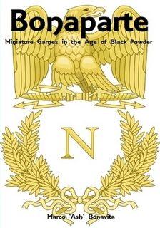 Bonaparte: Miniature Games in the Age of Black Powder