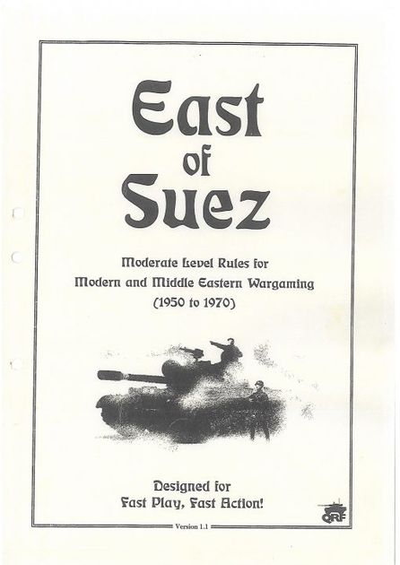 East of Suez: Moderate Level Rules for Modern and Middle Eastern Wargaming (1950 to 1970)