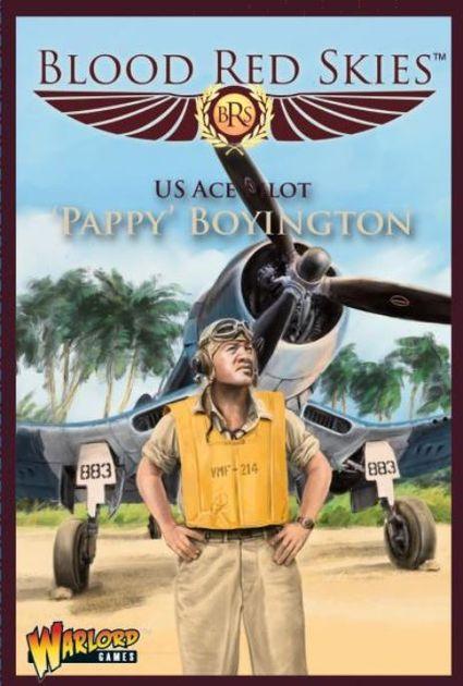 Blood Red Skies: US Ace Pilot – 'Pappy' Boyington