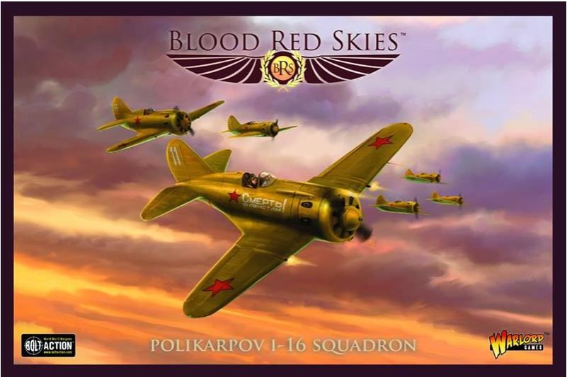 Blood Red Skies: Polikarpov I-16 Squadron