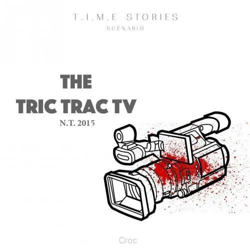 T.I.M.E Stories: Tric Trac TV