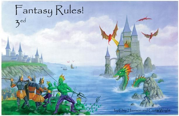 Fantasy Rules! Fast Play Rules for Miniature Wargames in the Worlds of Fantasy