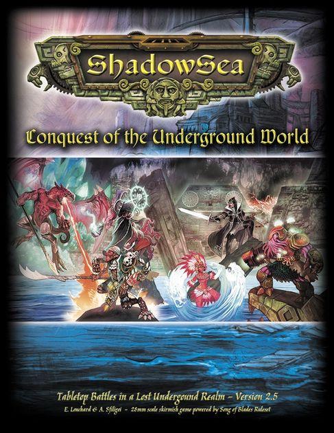 ShadowSea: Conquest of the Underground World