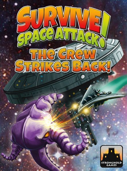 Survive: Space Attack! – The Crew Strikes Back!