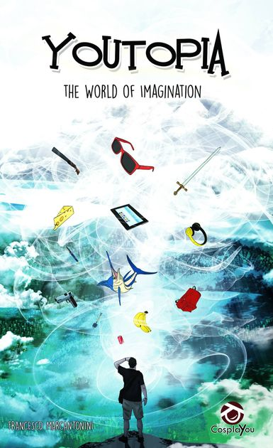Youtopia: The world of imagination