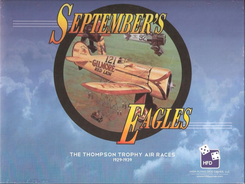September's Eagles: The Thompson Trophy Air Races, 1929-1939