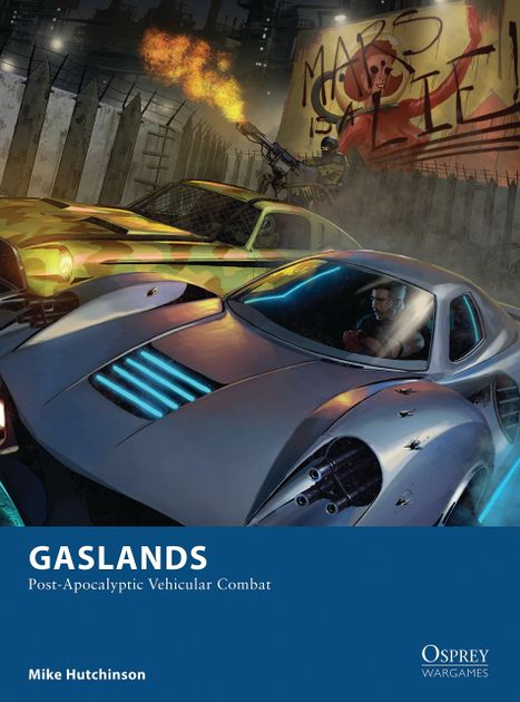 Gaslands: Post-Apocalyptic Vehicular Combat
