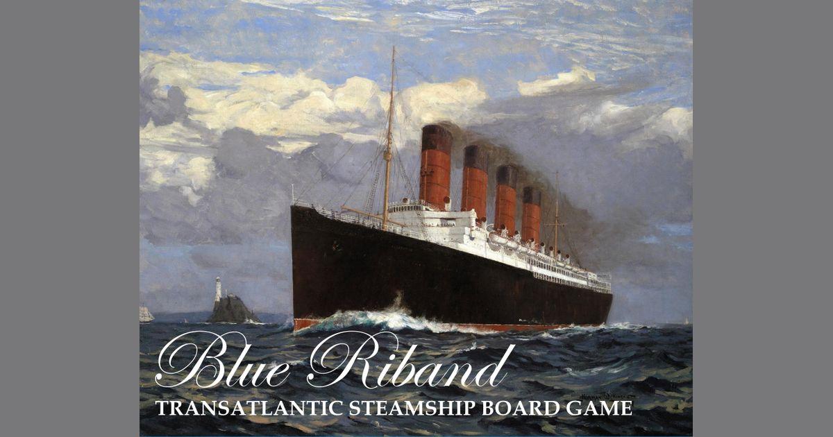 Blue Riband: Transatlantic Steamship Board Game