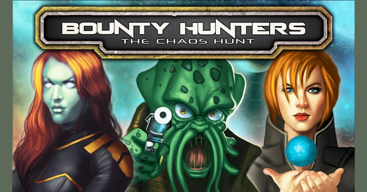 Bounty Hunters:  The Chaos Hunt