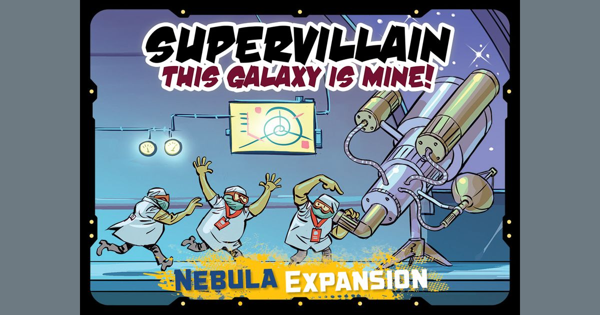 Supervillain: This Galaxy Is Mine! – Nebula Expansion