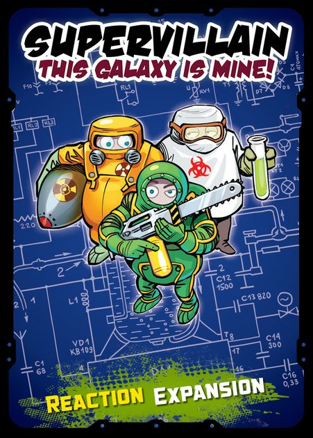Supervillain: This Galaxy Is Mine! – Reaction Expansion