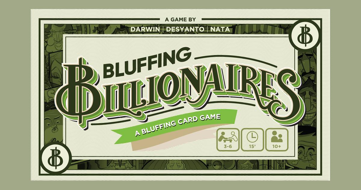 Bluffing Billionaires
