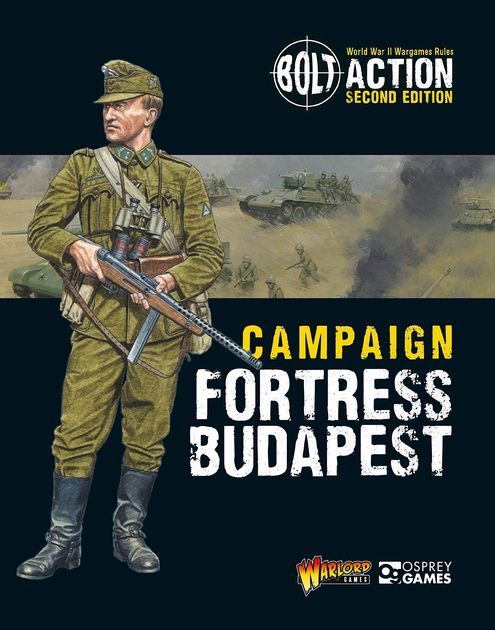 Bolt Action: Campaign – Fortress Budapest